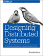 Couverture de l'ouvrage Designing Distributed Systems