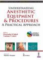 Couverture de l'ouvrage Understanding Anesthetic Equipment & Procedures