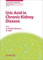 Couverture de l'ouvrage Uric Acid in Chronic Kidney Disease