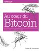 Couverture de l'ouvrage Au cour du bitcoin