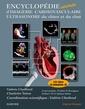 Couverture de l'ouvrage Encyclopédie animée d'imagerie cardiaque ultrasonore du chien et du chat