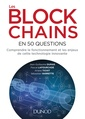 Couverture de l'ouvrage Les blockchains en 50 questions