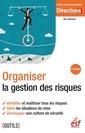 Couverture de l'ouvrage Organiser la gestion des risques