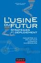 Couverture de l'ouvrage L'usine du futur : stratégies et déploiement