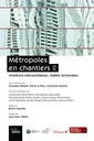 Couverture de l'ouvrage Métropoles en chantiers 2