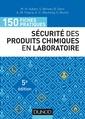 Couverture de l'ouvrage Sécurité des produits chimiques au laboratoire