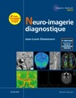 Couverture de l'ouvrage Neuro-imagerie diagnostique