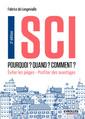Couverture de l'ouvrage SCI - Pourquoi ? Quand ? Comment ?