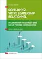 Couverture de l'ouvrage Développez votre leadership relationnel