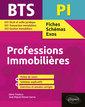 Couverture de l'ouvrage BTS Professions Immobilières (PI)