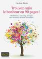 Couverture de l'ouvrage Trouvez enfin le bonheur en 90 pages !