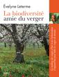 Couverture de l'ouvrage La biodiversité, amie du verger