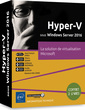 Couverture de l'ouvrage Hyper-V sous Windows Server 2016 - Coffret de 2 livres : la solution de virtualisation Microsoft
