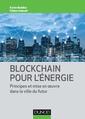 Couverture de l'ouvrage Blockchain pour l'énergie