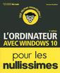 Couverture de l'ouvrage L'Ordinateur avec Windows 10 pour les Nullissimes