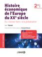 Couverture de l'ouvrage Histoire économique de l'Europe du XXe siècle