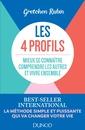Couverture de l'ouvrage Les 4 profils - mieux se connaitre, comprendre les autres et vivre ensemble
