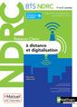 Couverture de l'ouvrage Relation Client à Distance et Digitalisation - BTS NDRC 1re et 2e années