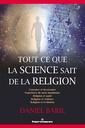 Couverture de l'ouvrage Tout ce que la science sait de la religion