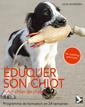 Couverture de l'ouvrage Éduquer son chiot, futur chien de chasse