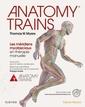 Couverture de l'ouvrage Anatomy trains