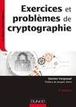 Couverture de l'ouvrage Exercices et problemes de cryptographie - 3e ed