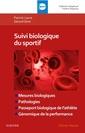 Couverture de l'ouvrage Suivi biologique du sportif