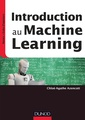 Couverture de l'ouvrage Introduction au Machine Learning