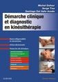 Couverture de l'ouvrage Démarche clinique et diagnostic en kinésithérapie