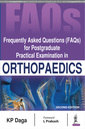Couverture de l'ouvrage Frequently Asked Questions (FAQs) for Postgraduate Practical Examination in Orthopaedics