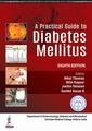 Couverture de l'ouvrage A Practical Guide to Diabetes Mellitus