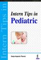 Couverture de l'ouvrage Intern Tips in Pediatric