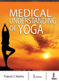 Couverture de l'ouvrage Medical Understanding of Yoga
