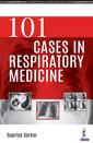 Couverture de l'ouvrage 101 Cases in Respiratory Medicine
