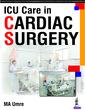 Couverture de l'ouvrage ICU Care in Cardiac Surgery