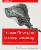 Couverture de l'ouvrage Tensorflow pour le deep learning