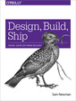 Couverture de l'ouvrage Design, Build, Ship