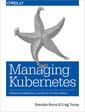 Couverture de l'ouvrage Managing Kubernetes