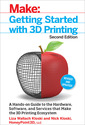 Couverture de l'ouvrage Make: Getting Started with 3D Printing