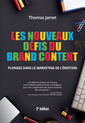 Couverture de l'ouvrage Les nouveaux défis du brand content