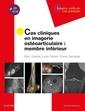 Couverture de l'ouvrage Cas cliniques en imagerie osteoarticulaire : membre inferieur