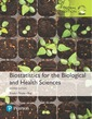 Couverture de l'ouvrage Biostatistics for the Biological and Health Sciences
