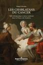 Couverture de l'ouvrage Les charlatans du cancer