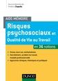 Couverture de l'ouvrage Aide-mémoire - Risques psychosociaux et qualité de vie au travail