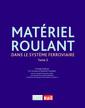 Couverture de l'ouvrage Matériel roulant dans le système ferroviaire - Tome 3
