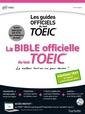 Couverture de l'ouvrage La bible officielle du TOEIC (conforme au nouveau test TOEIC 2018)