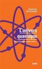 Couverture de l'ouvrage L'univers quantique