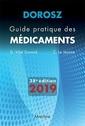 Couverture de l'ouvrage Dorosz 2019 guide pratique des médicaments (38° Éd.)
