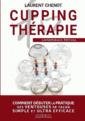 Couverture de l'ouvrage Cupping thérapie