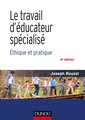 Couverture de l'ouvrage Le travail d'éducateur spécialisé